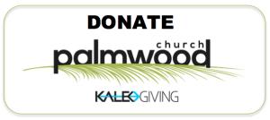 Donate to Palmwood Church
